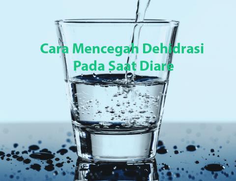 Cara Mencegah Dehidrasi